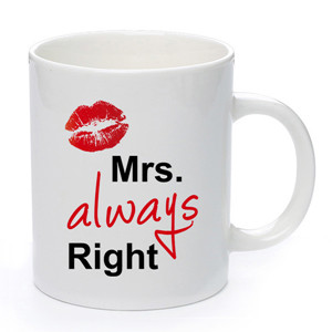 Custom Mrs always right design ceramic Valentine's day mugs