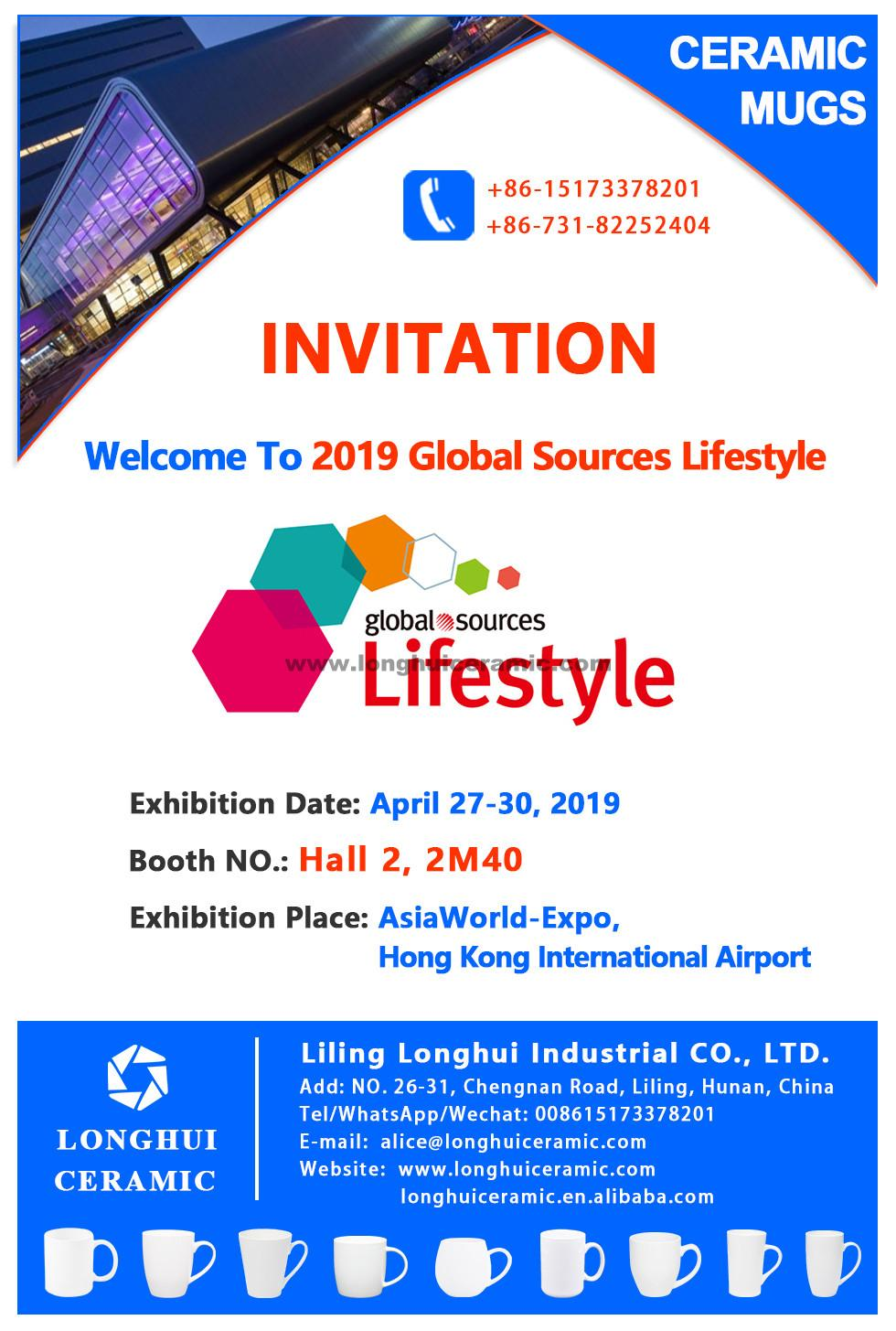 Liling Longhui Ceramic Booth is Hall 2, 2M40, 2019 Global sources Lifestyle Show